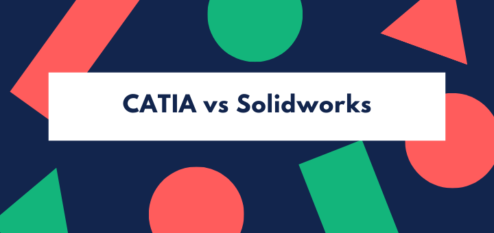 CATIA vs Solidworks